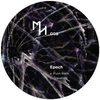 EPOCH - Push Back / Travelling : MODERN HYPNOSIS (AUS)