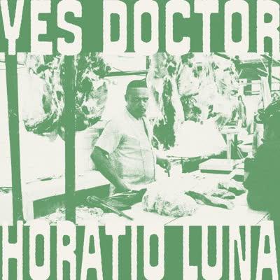 HORATIO LUNA - Yes Doctor : LP