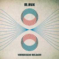 M.RUX - Vermonische Melodien : PINGIPUNG (GER)