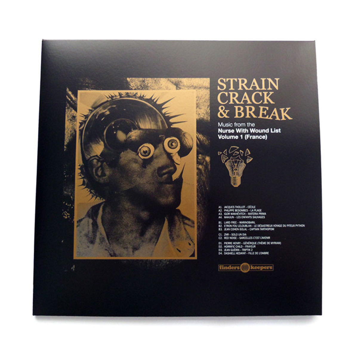VARIOUS - Strain, Crack & Break – Music From The Nurse With Wound List Volume one (france) : 2LP gallery 0