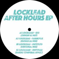 LOCKLEAD - After Hours EP : 12inch
