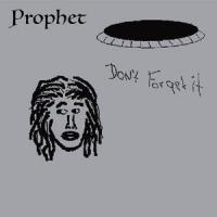 PROPHET - Don't Forget It : STONES THROW (US)