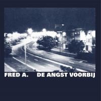 FRED A. - DE ANGST VOORBIJ : STROOM (BEL)