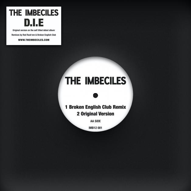 THE IMBECILES - D.I.E. Remixes (Red Rack'em / Broken English Club Remixes) : 12inch
