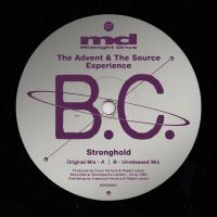 B.C. (AKA THE ADVENT & THE SOURCE EXPERIENCE) - Stronghold