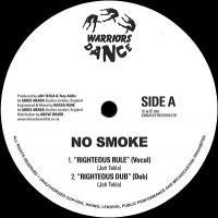 NO SMOKE - Righteous Rule : 12inch