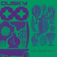 DUSKY - Life Signs Vol.2 : RUNNING BACK (GER)