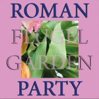 ROMAN FLÜGEL - Garden Party : RUNNING BACK (GER)