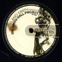 DELANO SMITH - THE SMITH HALL PROJECT : 12inch