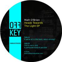MATT O'BRIEN - Headz Towards The Light EP : 12inch
