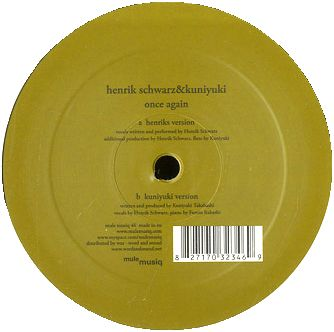 HENRIK SCHWARZ &  KUNIYUKI feat. FUMIO ITABASHI - Once Again : 12inch