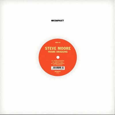 STEVE MOORE - Frame Dragging : KOMPAKT EXTRA (GER)