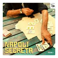 VARIOUS - Napoli Segreta Volume 2 : NG RECORDS (ITA)