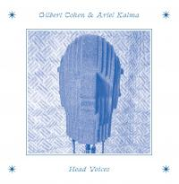 GILBERT COHEN & ARIEL KALMA - Head Voices : LP