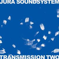 JURA SOUNDSYSTEM - Transmission Two : ISLE OF JURA RECORDS (AUS)