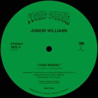JR. WILLIAMS - Cash Maniac / Pennywise : COSMIC CHRONIC (US)