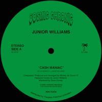 JR. WILLIAMS - Cash Maniac / Pennywise : COSMIC CHRONIC (US)
