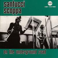 SUNTUCCI SCOPPA - On The Underground Road : LP