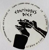 CONTINUOUS DICK - Birth Of Dick : 12inch