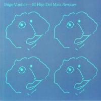 IñIGO VONTIER - El Hijo Del Maiz (Remixes) : LUMIÈRE NOIRE (FRA)