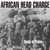 AFRICAN HEAD CHARGE - Songs Of Praise : 2LP+DL