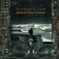 AFRICAN HEAD CHARGE - In Pursuit of Shashamane Land : 2LP+DL