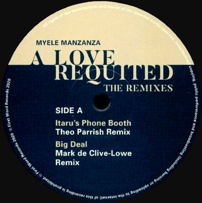 MYELE MANZANZA - A Love Requited - The Remixes : FIRST WORD (UK)