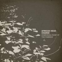 AFRICAN HEAD CHARGE - Churchill Chant Of The Iyabinghi : ON-U <wbr>(UK)