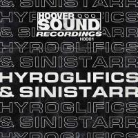 HYROGLIFICS & SINISTARR - BS6 : HOOVERSOUND (UK)