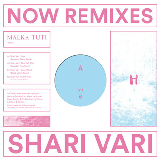 SHARI VARI - Now Remixes : MALKA TUTI (ISR)