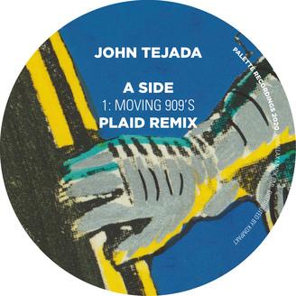 JOHN TEJADA - Moving 909'S : 12inch