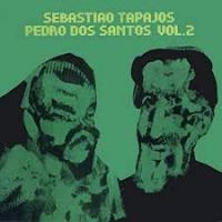 SEBASTIAO TAPAJOS / PEDRO DOS SANTOS - Vol.2 : LP