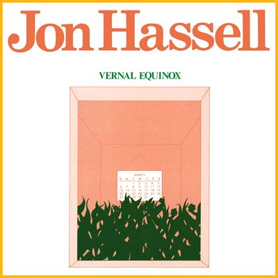 JON HASSELL - Vernal Equinox (Remastered) : NDEYA (UK)