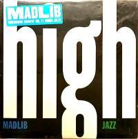 MADLIB - Madlib Medicine Show No. 7: High Jazz : 2LP