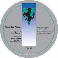 FUTURE BEAT ALLIANCE - Never Forever (incl. Afriqua Remix) : R&S (BEL)
