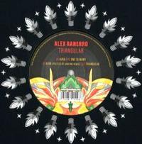 ALEX RANERRO - Triangular (incl. Politics Of Dancing Remix) : 12inch