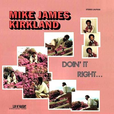 MIKE JAMES KIRKLAND - Doin' It Right : LP