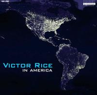 VICTOR RICE - In America : LP