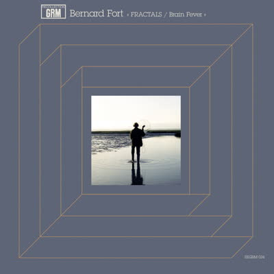 BERNARD FORT - Fractals / Brain Fever : LP