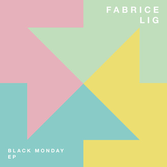 FABRICE LIG - Black Monday EP : 12inch