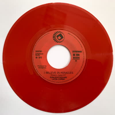 SUNLIGHTSQUARE - I Believe In Miracles RED Edition : 7inch