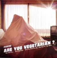 JOAKIM - Are You Vegetarian ? : 12inch