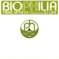 FIBRE OPTIXXX /  DJ LIFE - Biophilia : 12inch