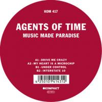 AGENTS OF TIME - Music Made Paradise : KOMPAKT (GER)