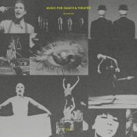 VARIOUS - Music For Dance & Theatre ?? Volume One : MUSIC FROM MEMORY (HOL)