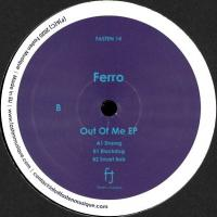 FERRO - Out Of Me EP : FASTEN MUSIQUE (JPN)