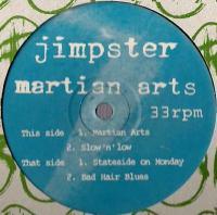 JIMPSTER - Martian Arts : 12inch