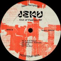 JEKU - Out Of Fashion EP : 12inch
