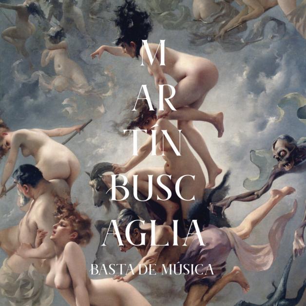 MARTIN BUSCAGLIA - Basta de Musica : LP