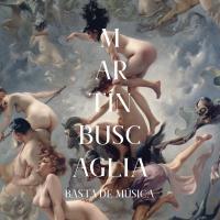 MARTIN BUSCAGLIA - Basta de Musica : Lovemonk (SPA)